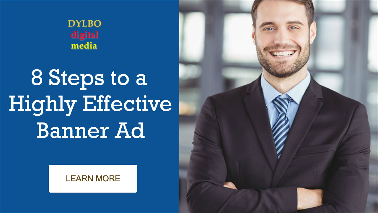8 Steps to Highly Effective Banner Ad